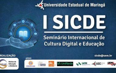 Nead UEM organiza I Seminário Internacional de Cultura Digital e Educação