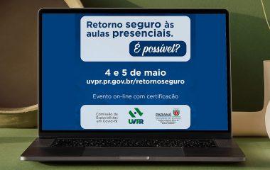 Evento das universidades do Paraná discute aspectos da pandemia