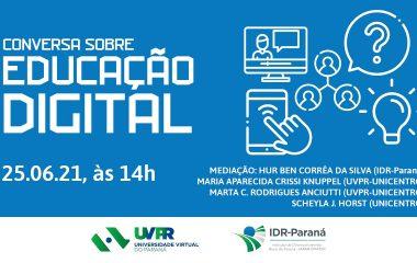 UVPR e IDR-Paraná promovem conversa sobre educação digital